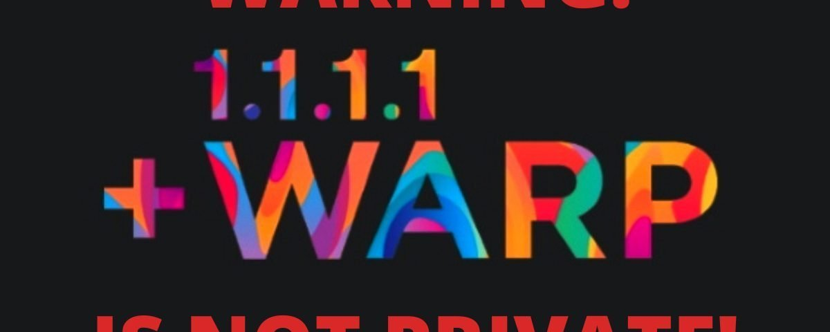 Warning - WARP VPN is definitely not a VPN for privacy 3